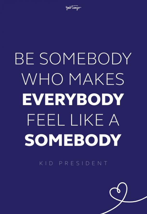 kid president be better quote