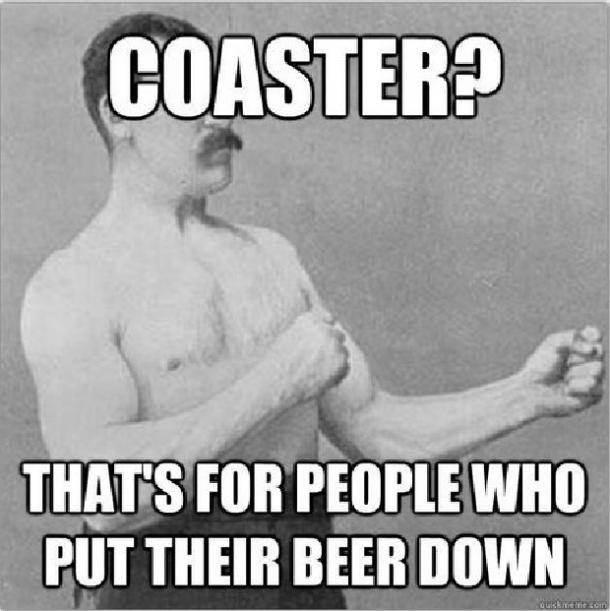 beer memes coaster for people who put their beer down