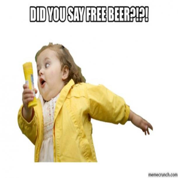 beer memes Did you say free beer