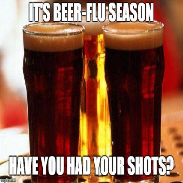 beer memes Beer-Flu season