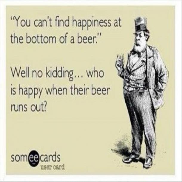 beer memes can't find happiness at the bottom of a beer