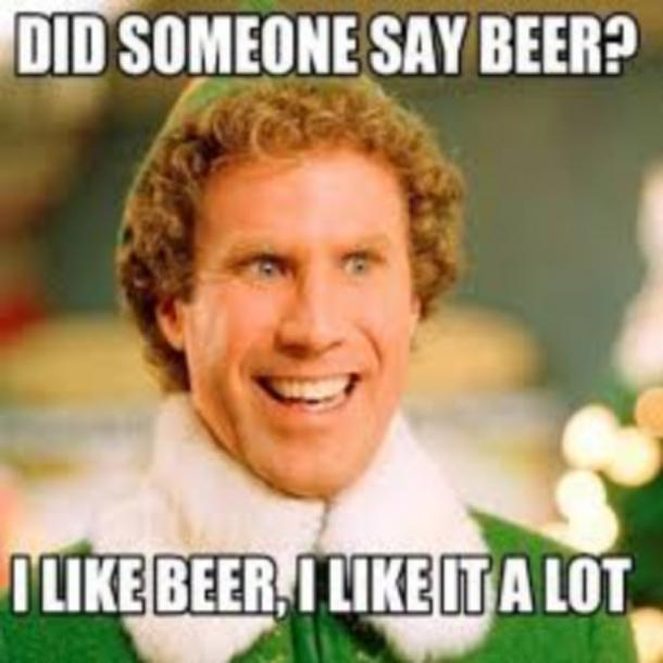 beer memes buddy the elf did someone say beer