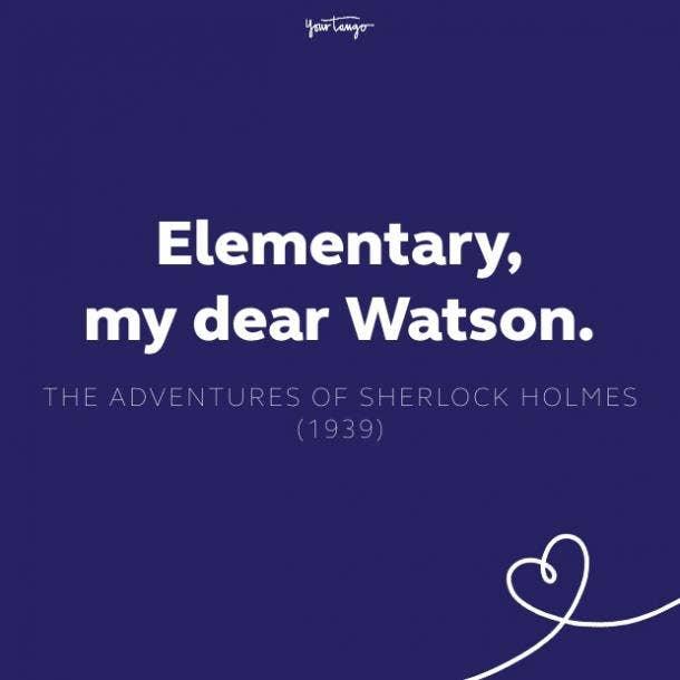 elementary my dear watson quote