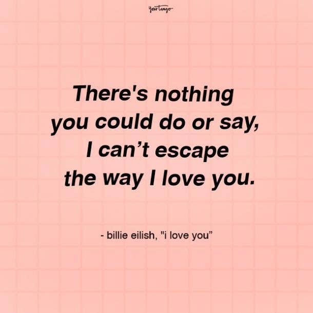 billie eilish quotes i love you