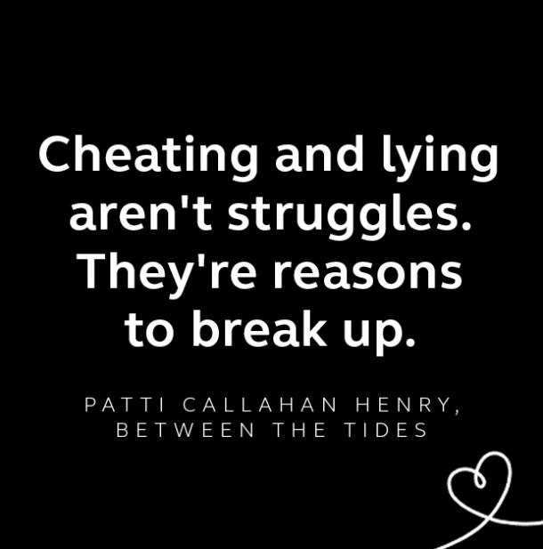 Patti Callahan Henry breakup quote