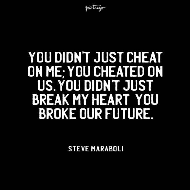Steve Maraboli cheating quotes
