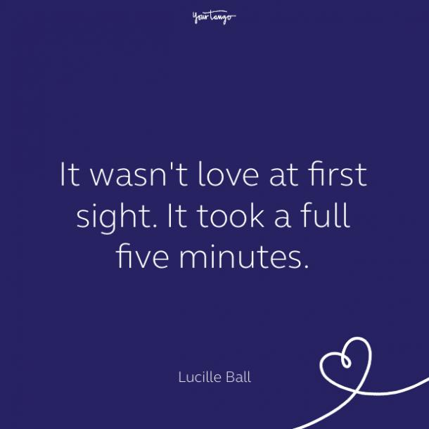 cute love quote by Lucille Ball