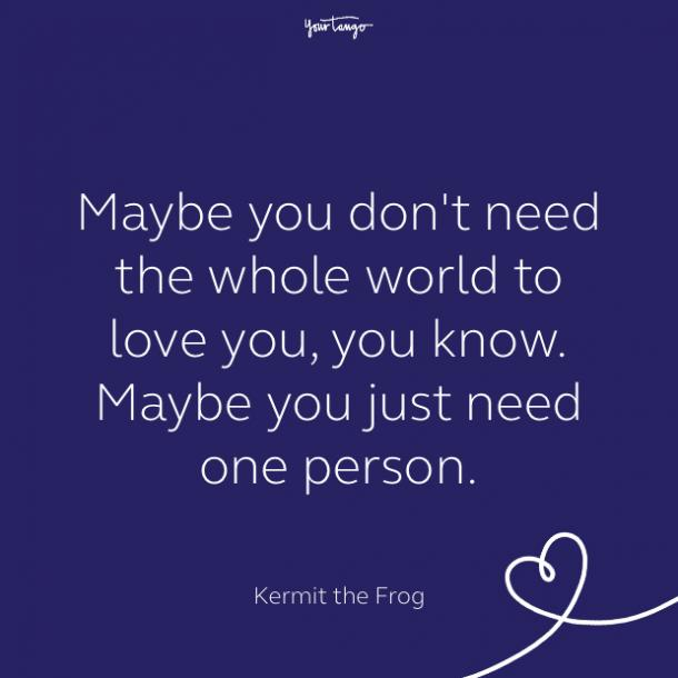 cute love quote by Kermit the Frog