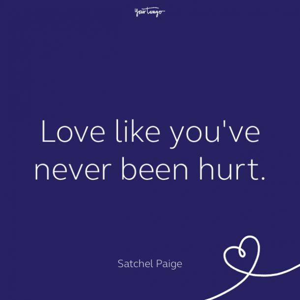 cute love quote by Satchel Paige