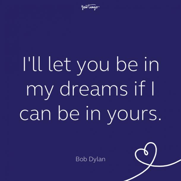 cute love quote by Bob Dylan