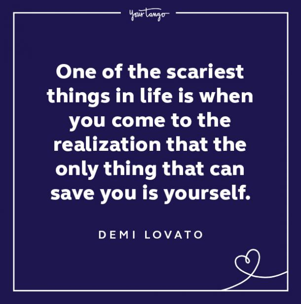 demi lovato quotes only thing that can save you is yourself