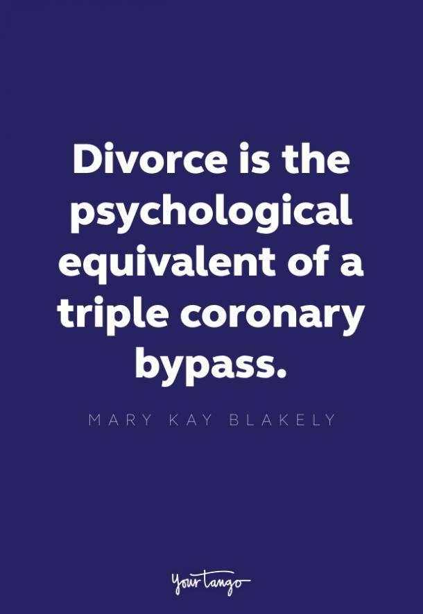 mary kay blakey divorce quote