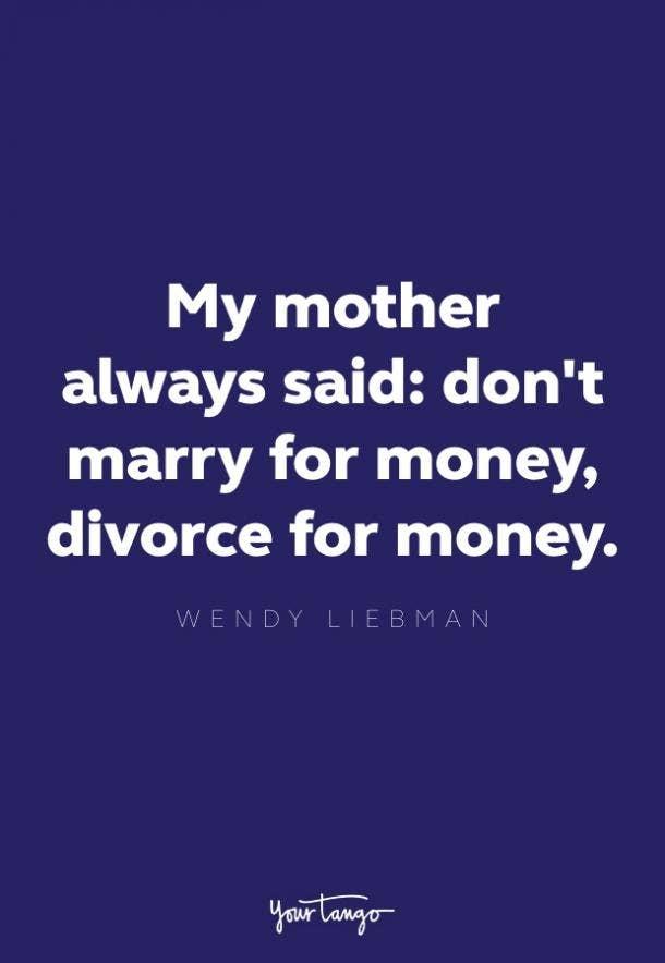 wendy liebman divorce quote