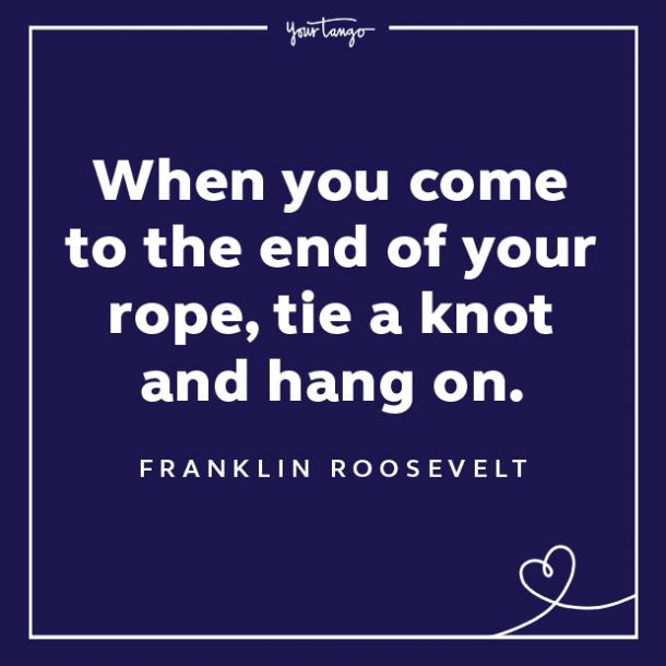 Franklin Roosevelt words of encouragement quotes