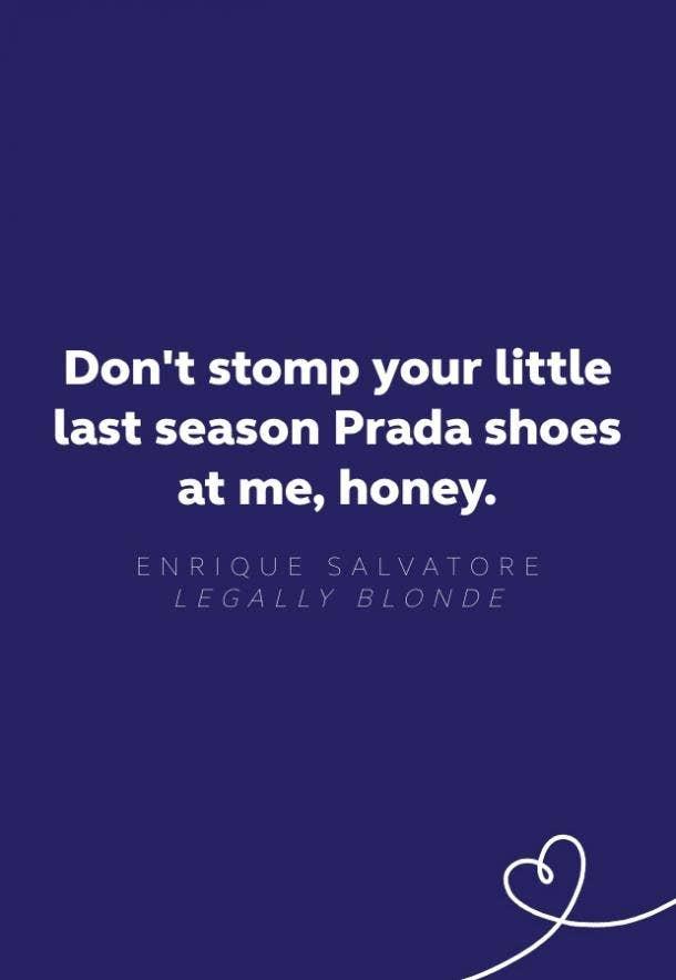 enrique salvatore legally blonde quote