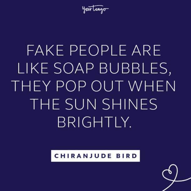 Chiranjude Bird fake people quotes