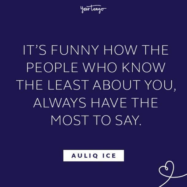 Auliq Ice fake people quotes