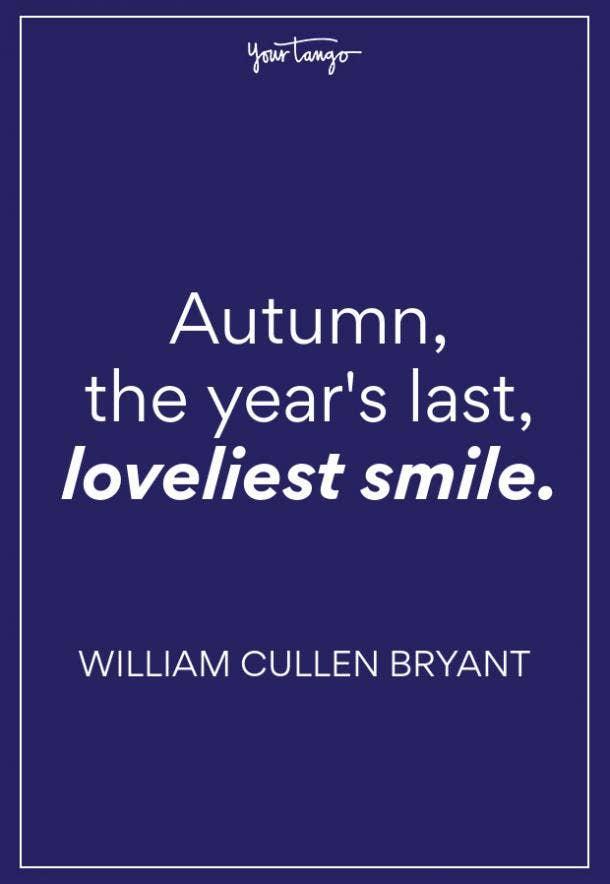 William Cullen Bryant Fall Quote