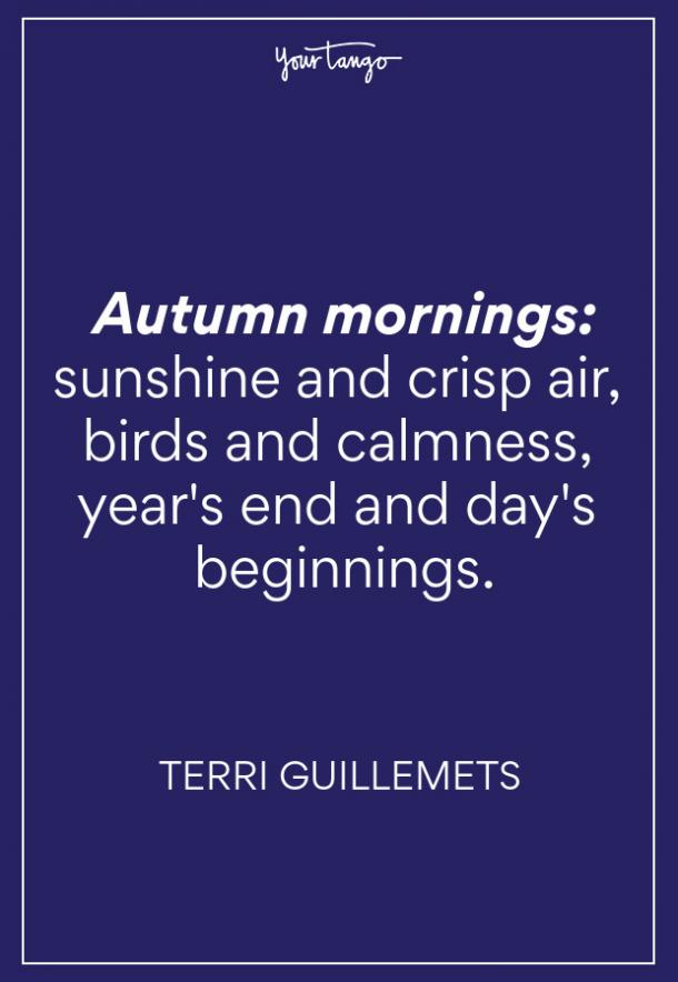 Terri Guillemets Fall Quote