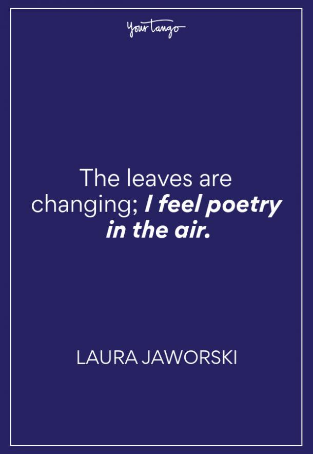 Laura Jaworski Fall Quotes