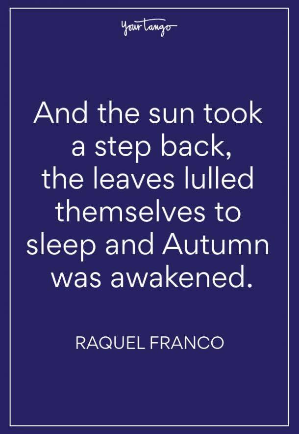 Raquel Franco Fall Quotes