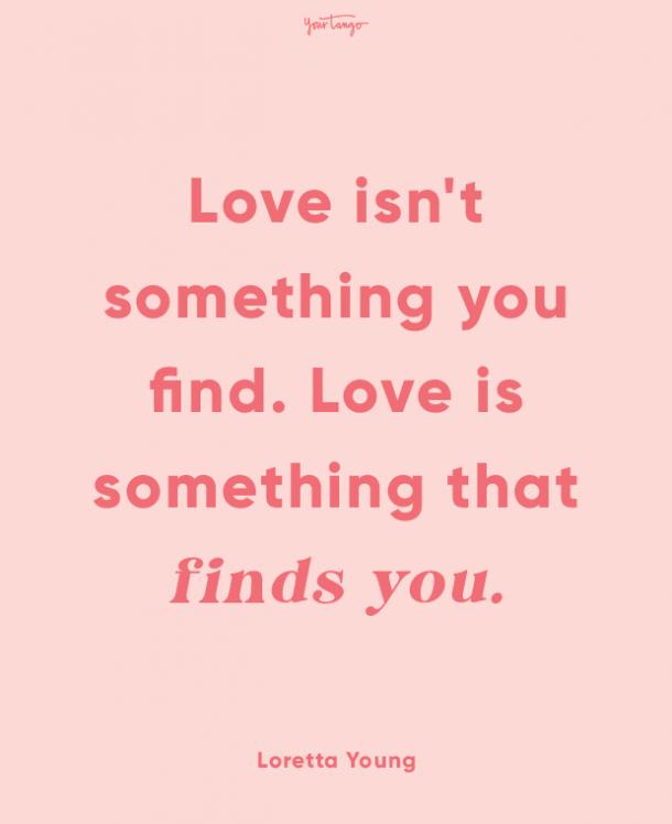 loretta young finding love quotes