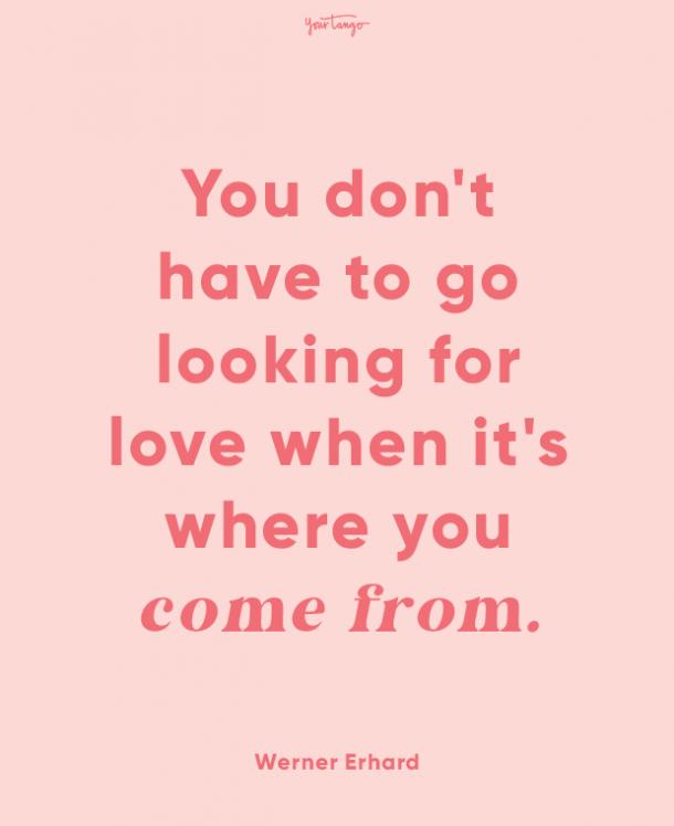 werner erhard finding love quotes