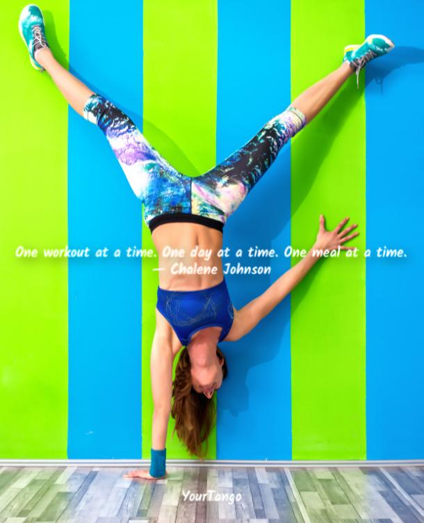 One workout at a time. One day at a time. One meal at a time. Chalene Johnson