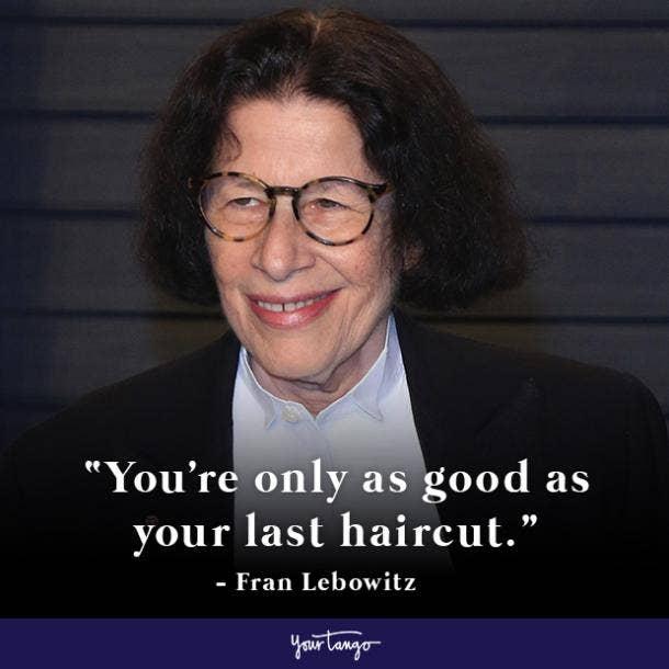 Fran Lebowitz Quote