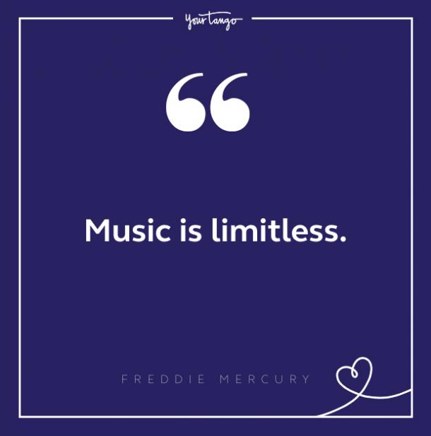 Freddie Mercury quote about music