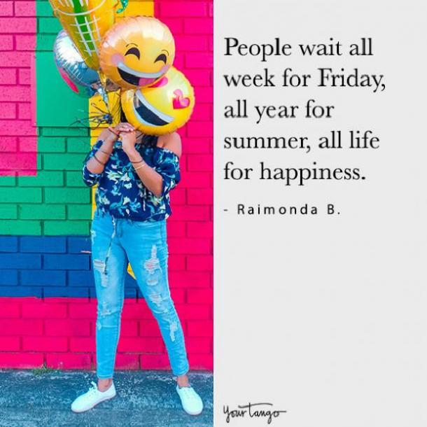 Raimonda B Friday quote
