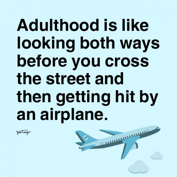 adulthood is like adulting quotes