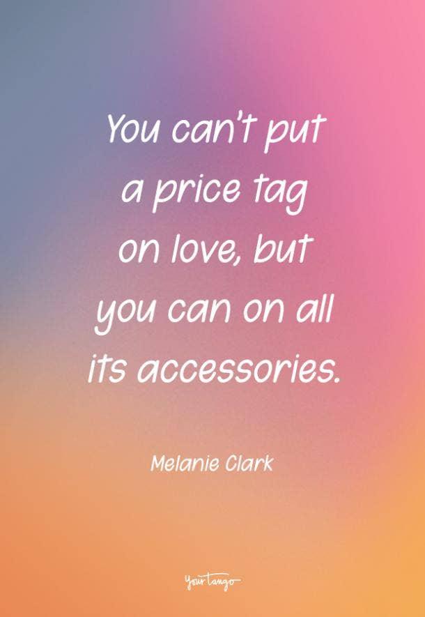 Melanie Clark funny love quote