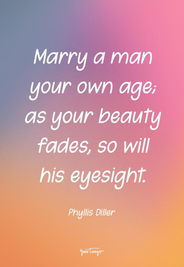 Phyllis Diller funny love quote