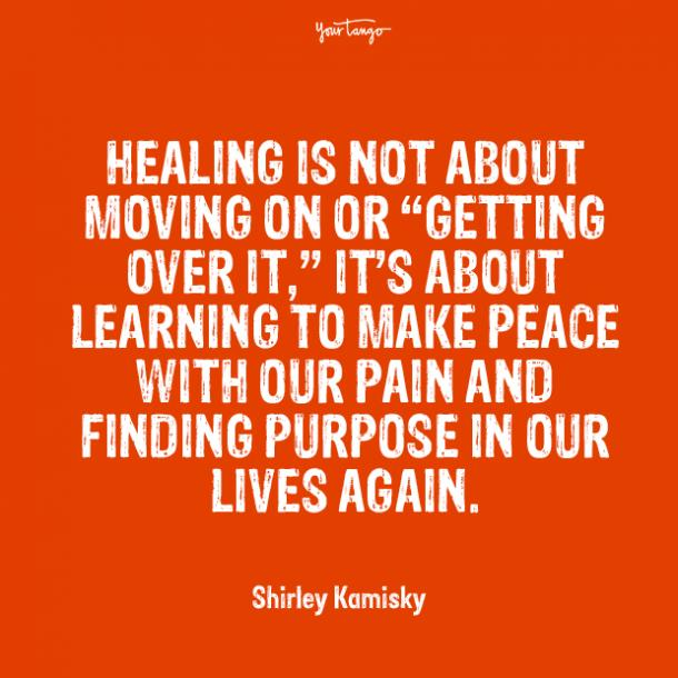 healing is not about moving over it quotes