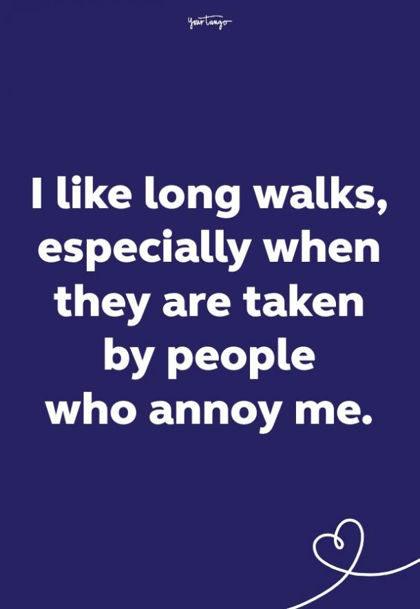 long walks funny quote