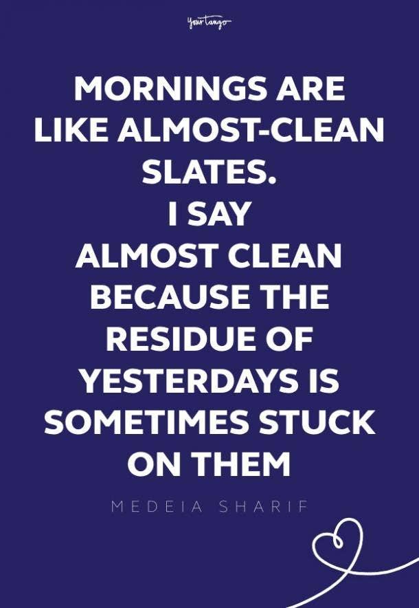 Medeia Sharif good morning quotes