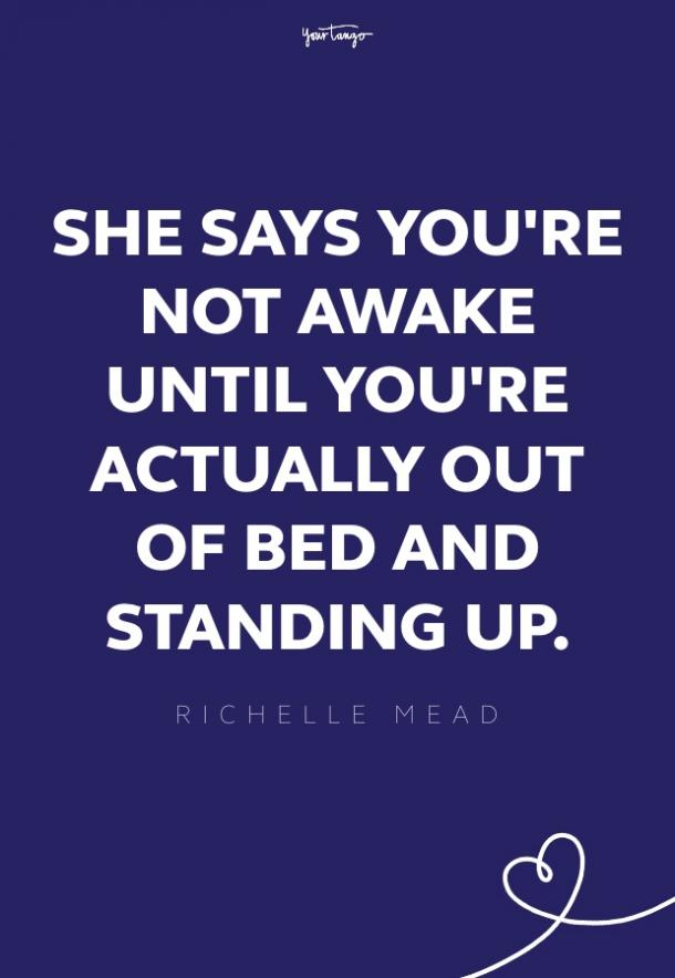 Richelle Mead good morning quotes
