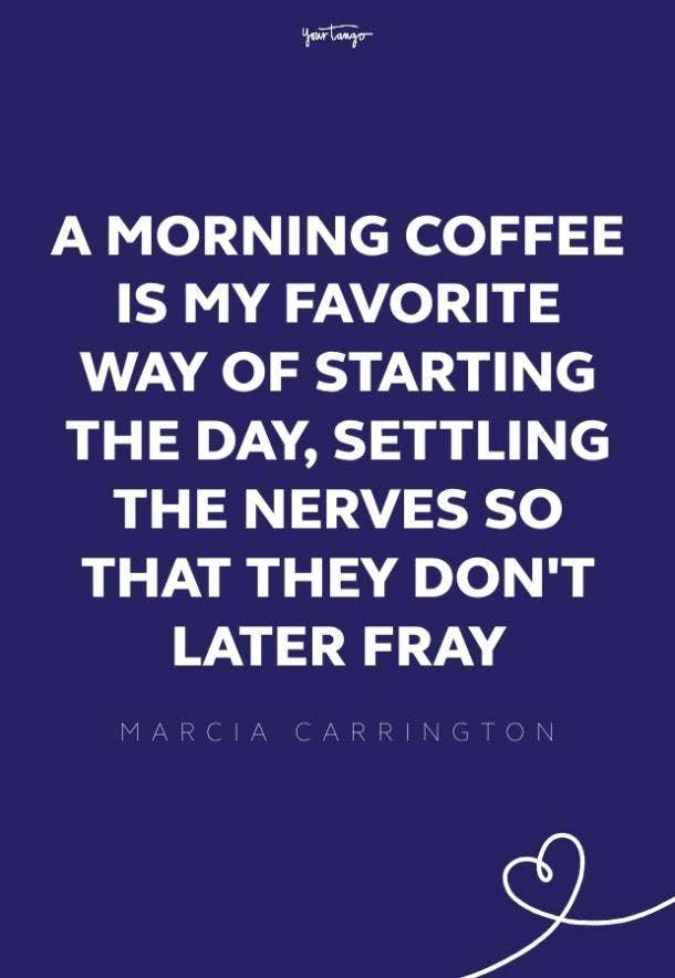 Marcia Carrington good morning quotes