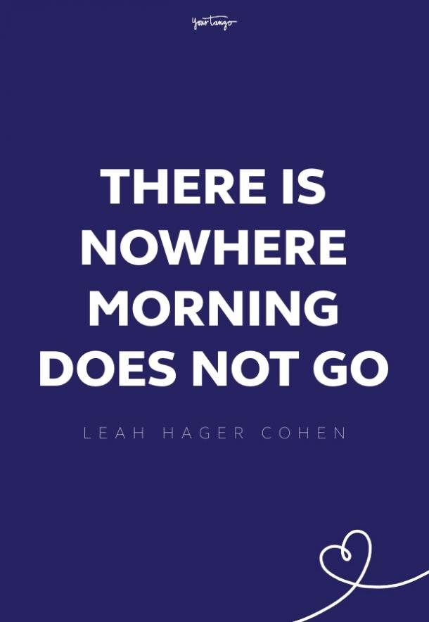Leah Hager Cohen good morning quotes