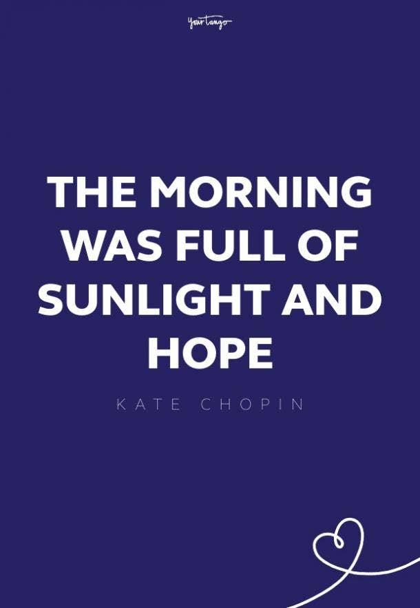 kate chopin good morning quotes