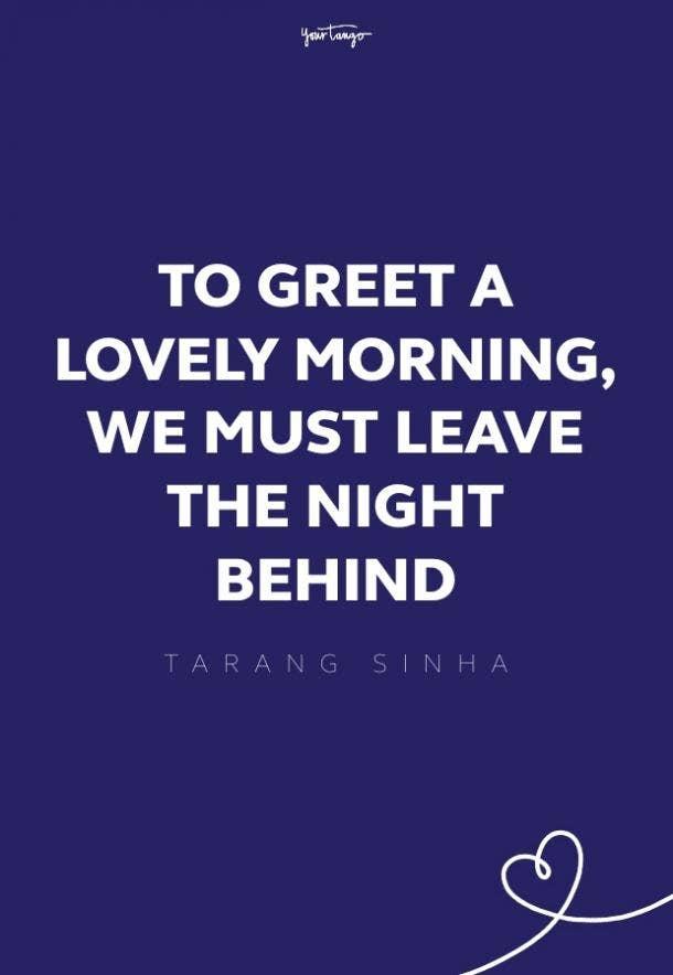 Tarang Sinha good morning quotes