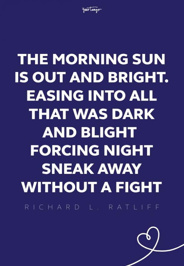 Richard L. Ratliff good morning quotes