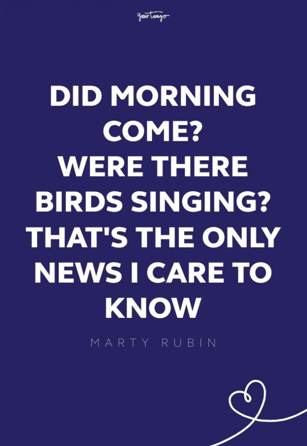 Marty Rubin good morning quotes