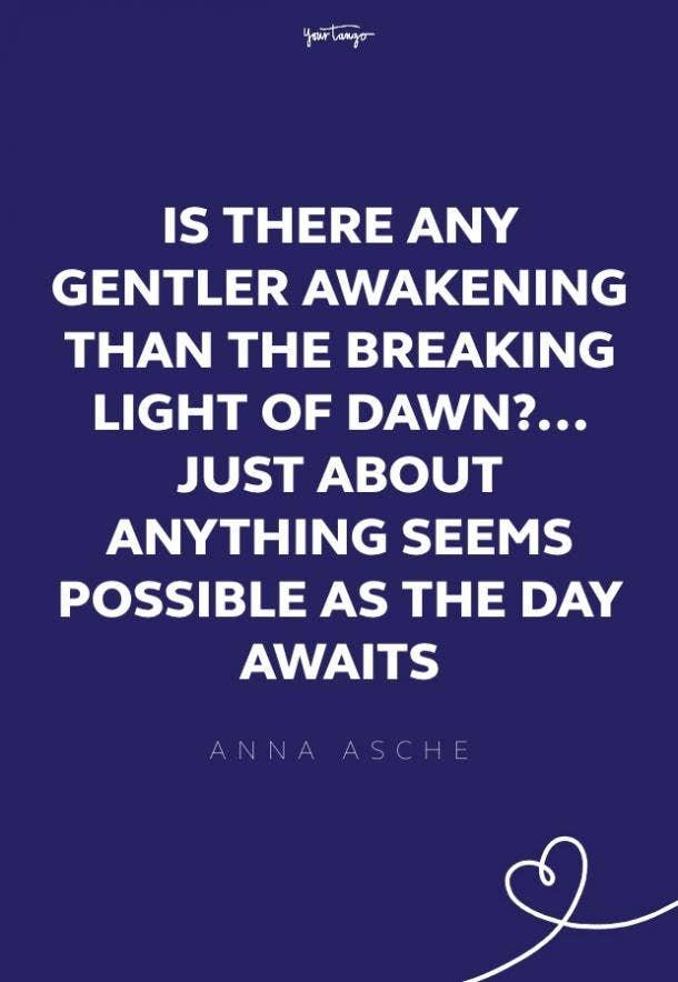 Anna Asche good morning quotes