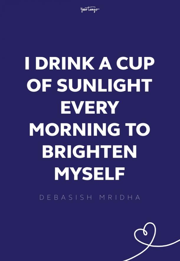 Debasish Mridha good morning quotes