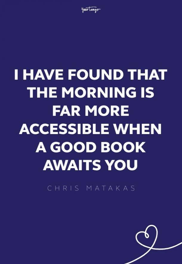 Chris Matakas good morning quotes