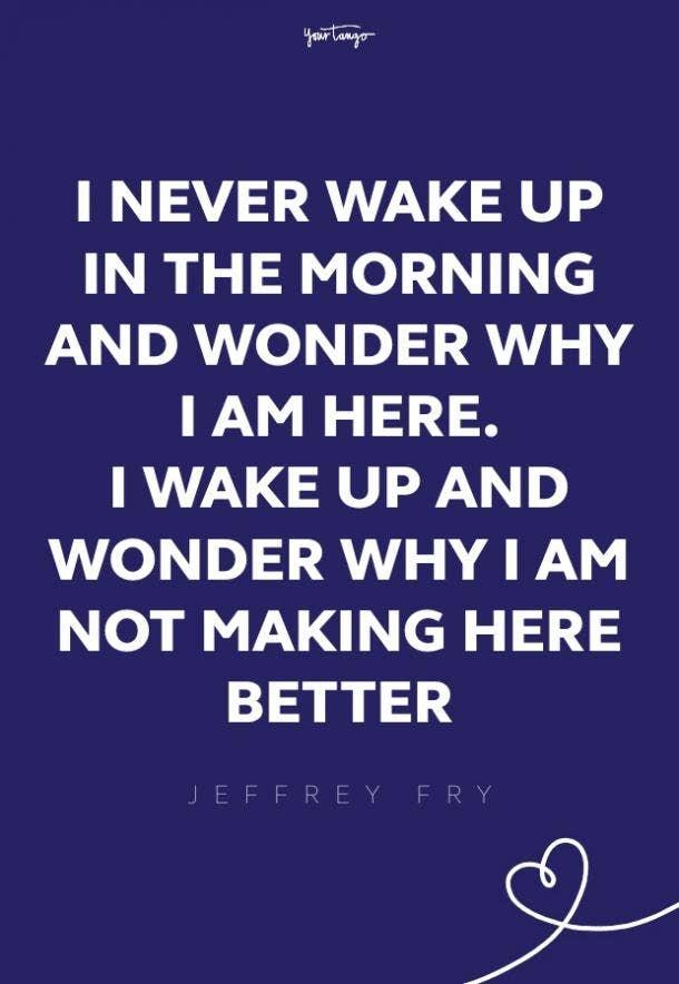 Jeffrey Fry good morning quotes