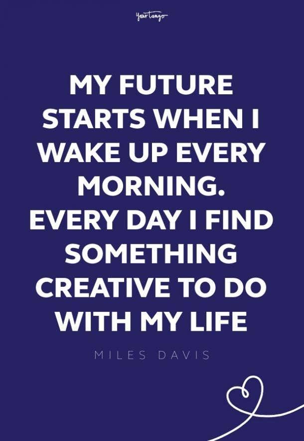 MIles Davis good morning quotes