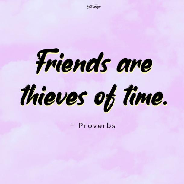 Proverbs good times with friend quote
